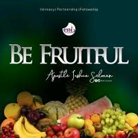 Be Fruitful | Koinonia with Apostle Joshua Selman [16Mb]