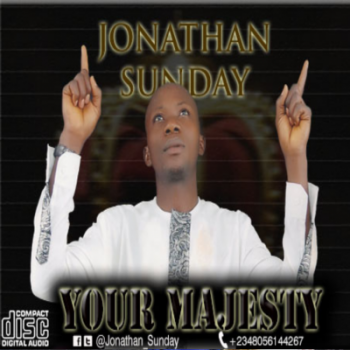 New Song Download: Your Majesty – Jonathan Sunday