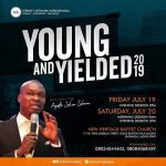 Download: Young and Yielded 2019 with Apostle Joshua Selman