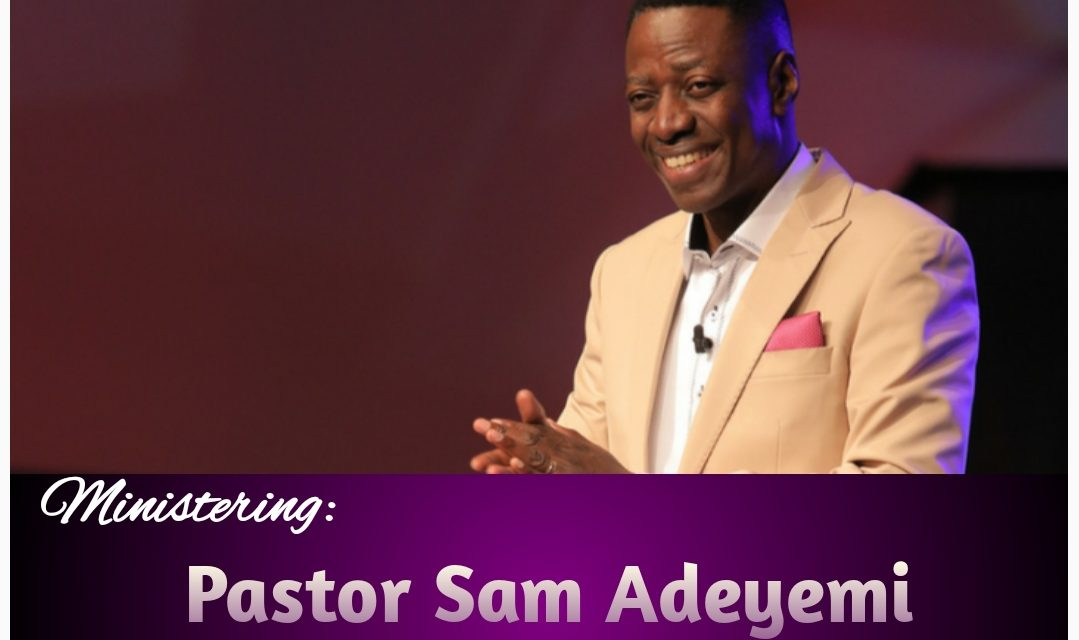 Download Sermon: Leadership Training | Rev Sam Adeyemi