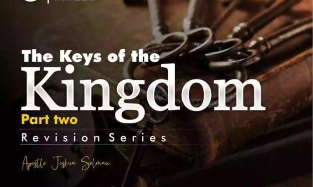 Download Sermon: The Keys Of The Kingdom (Part 2) – Koinonia 2019   Apostle Joshua Selman Nimmak