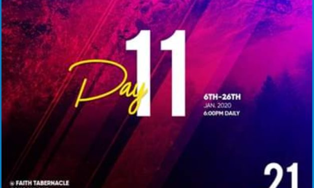 [Day 11] 21 Days Prayer and Fasting With Bishop David Oyedepo