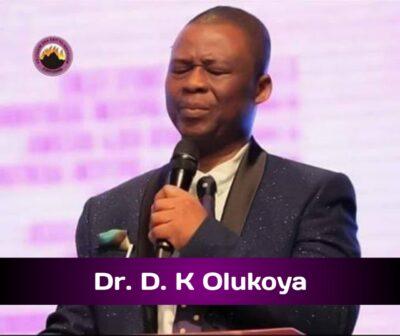 Dr. D. K Olukoya Messages