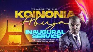 Koinonia Abuja Inaugural Service with Apostle Joshua Selman Nimmak